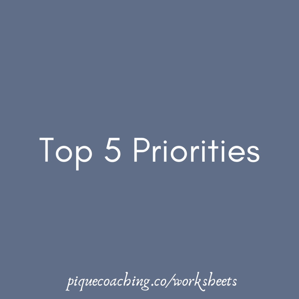 What are my priorities in life?