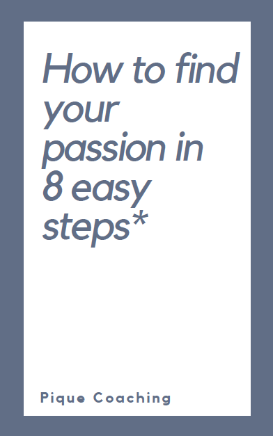 How to find your passion in 8 easy steps* ebook