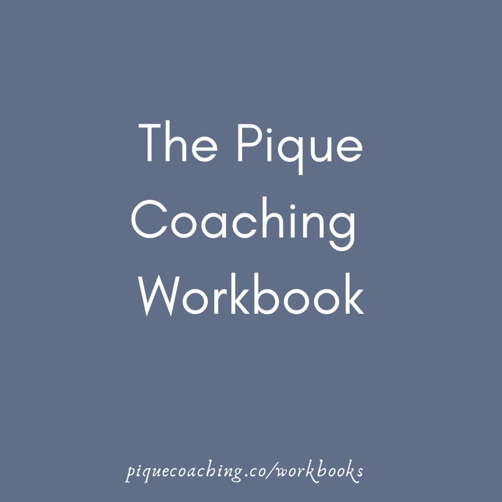 The Pique Coaching Workbook