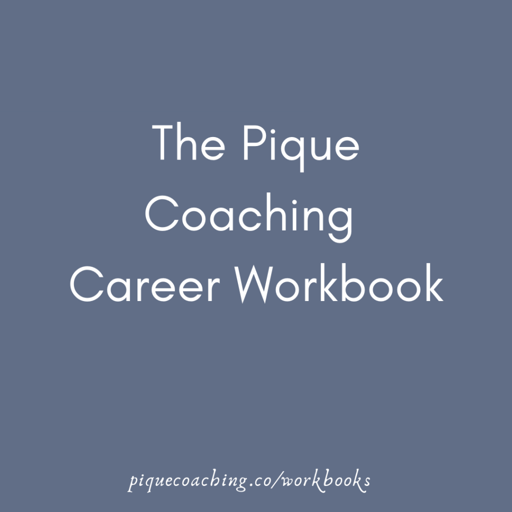 Pique Coaching Career Workbook
